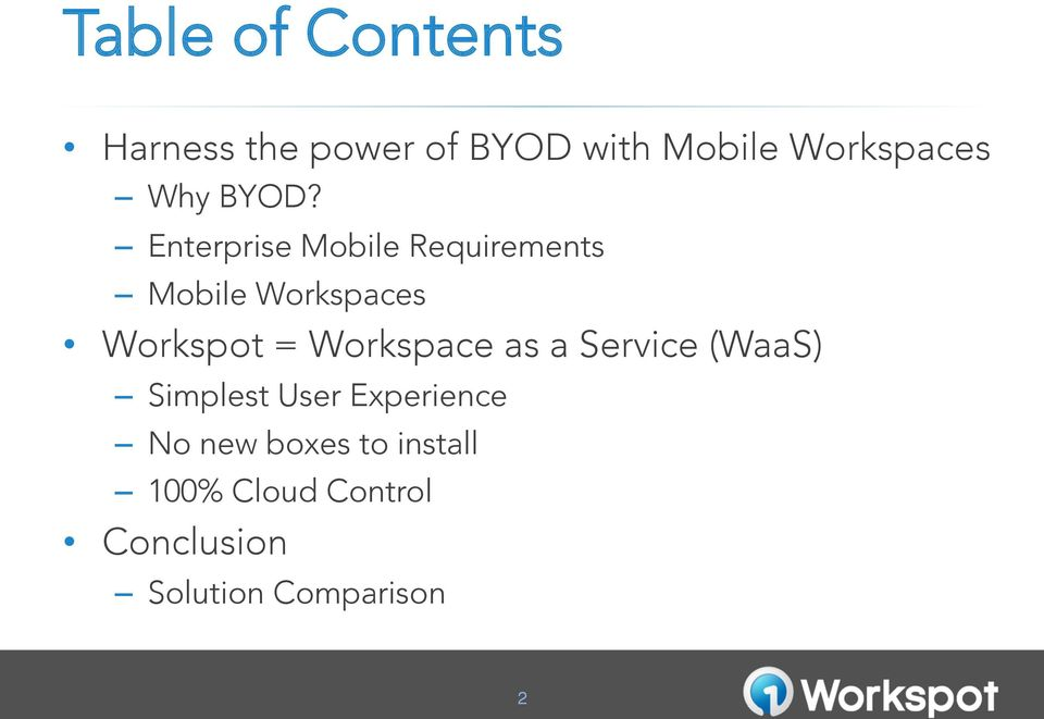 Enterprise Mobile Requirements Mobile Workspaces Workspot =