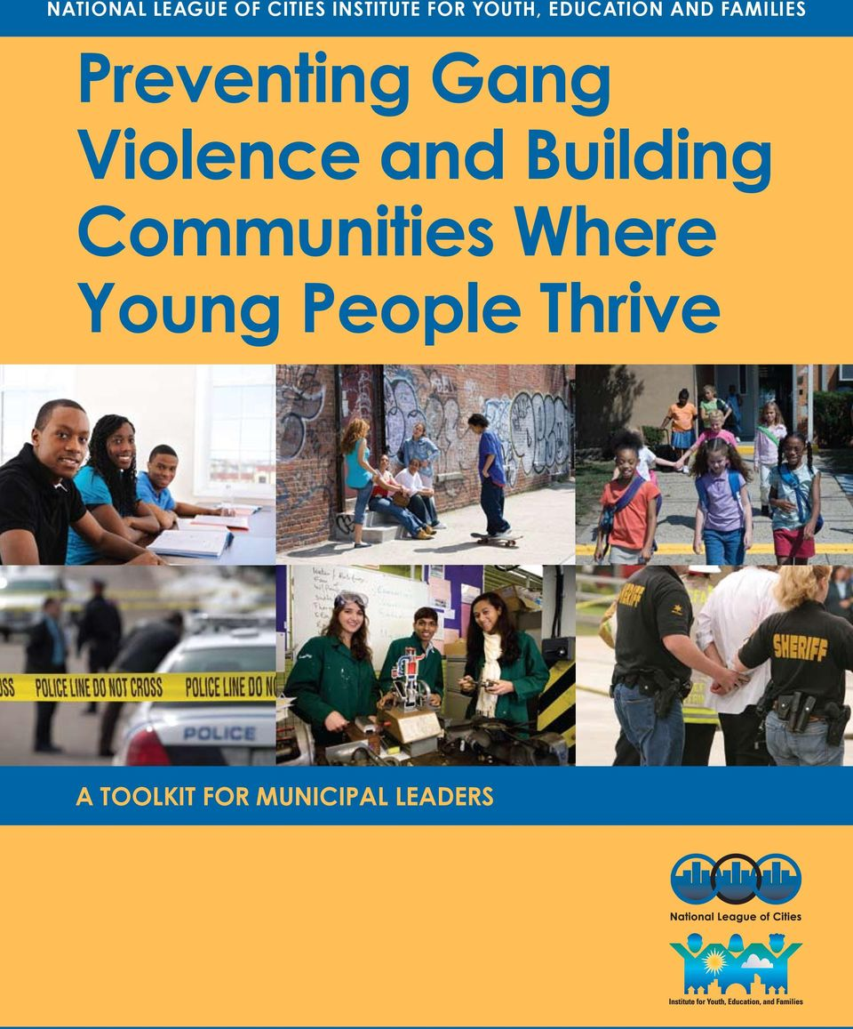 Gang Violence and Building Communities Where