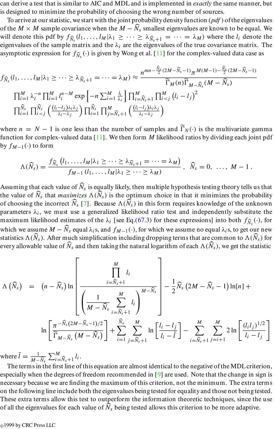 We will denote this pdf by f N s l,...,l M λ λ N s + = = λ M) where the denote the eigenvalues of the sample matrix and the λ i are the eigenvalues of the true covariance matrix.
