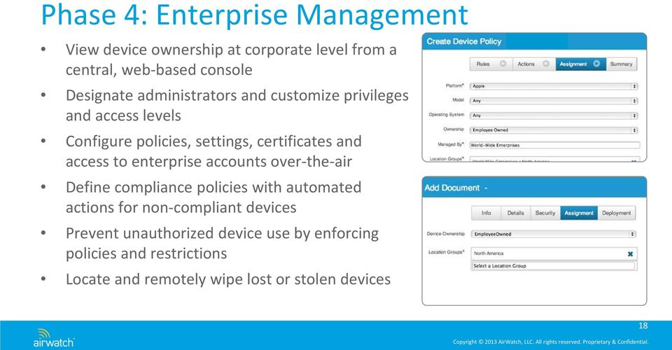 enterprise accounts over-the-air Define compliance policies with automated actions for non-compliant devices