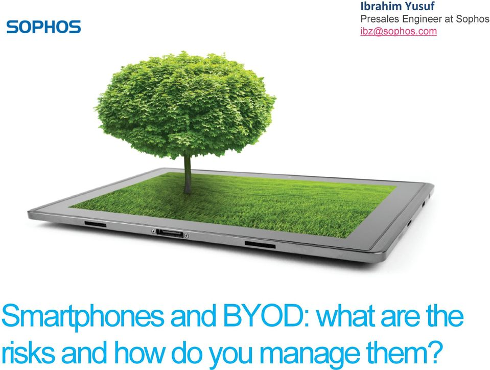 com Smartphones and BYOD: what