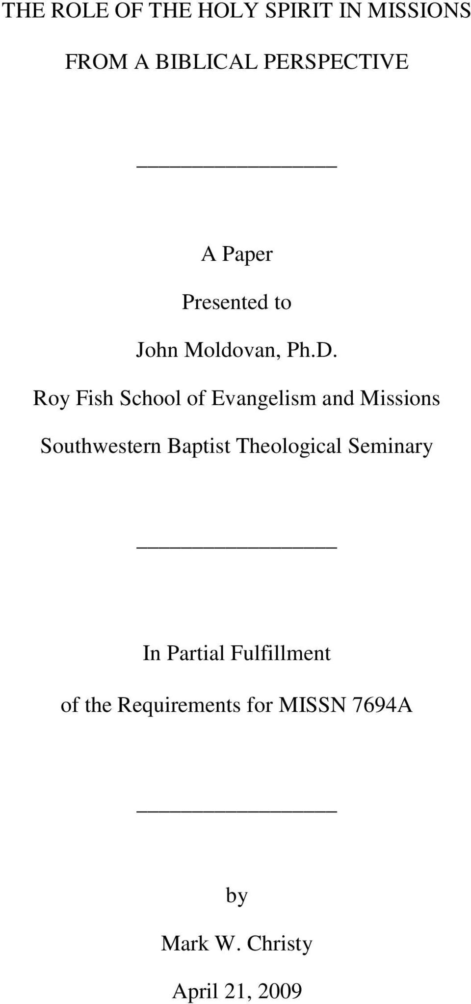 holy spirit and servant evangelism essay Doctrinal essays my answers  leaders column  bible pearls opening lines  83 missionary evangelism & the holy spirit  475 84 the factors which blur our.
