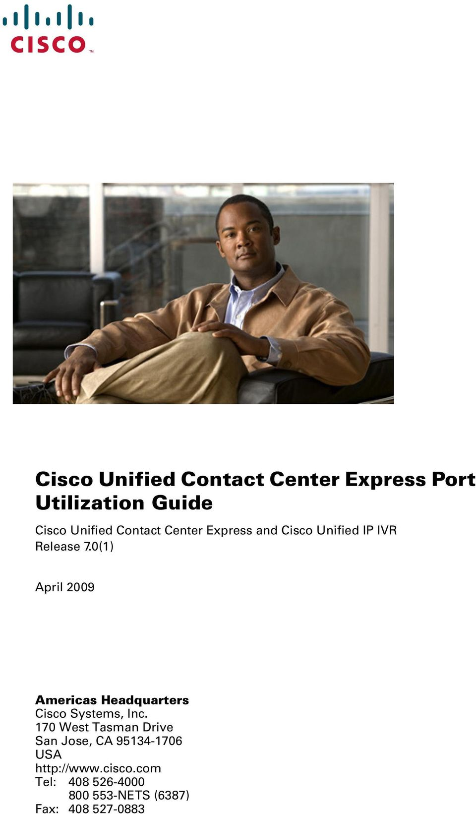 0(1) April 2009 Americas Headquarters Cisco Systems, Inc.