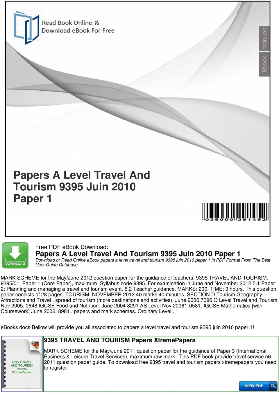 For examination in June and November 2012 5.1 Paper 2: Planning and managing a travel and tourism event. 5.2 Teacher guidance. MARKS: 200. TIME: 3 hours. This question paper consists of 28 pages.