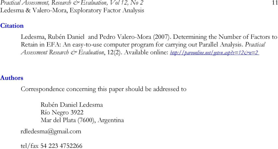 Practical Assessment Research & Evaluation, 12(2). Available online: http://pareonline.net/getvn.asp?