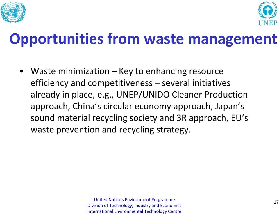 , UNEP/UNIDO Cleaner Production approach, China s circular economy approach, Japan s