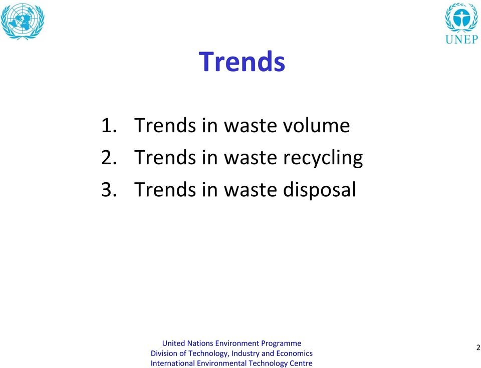2. Trends in waste