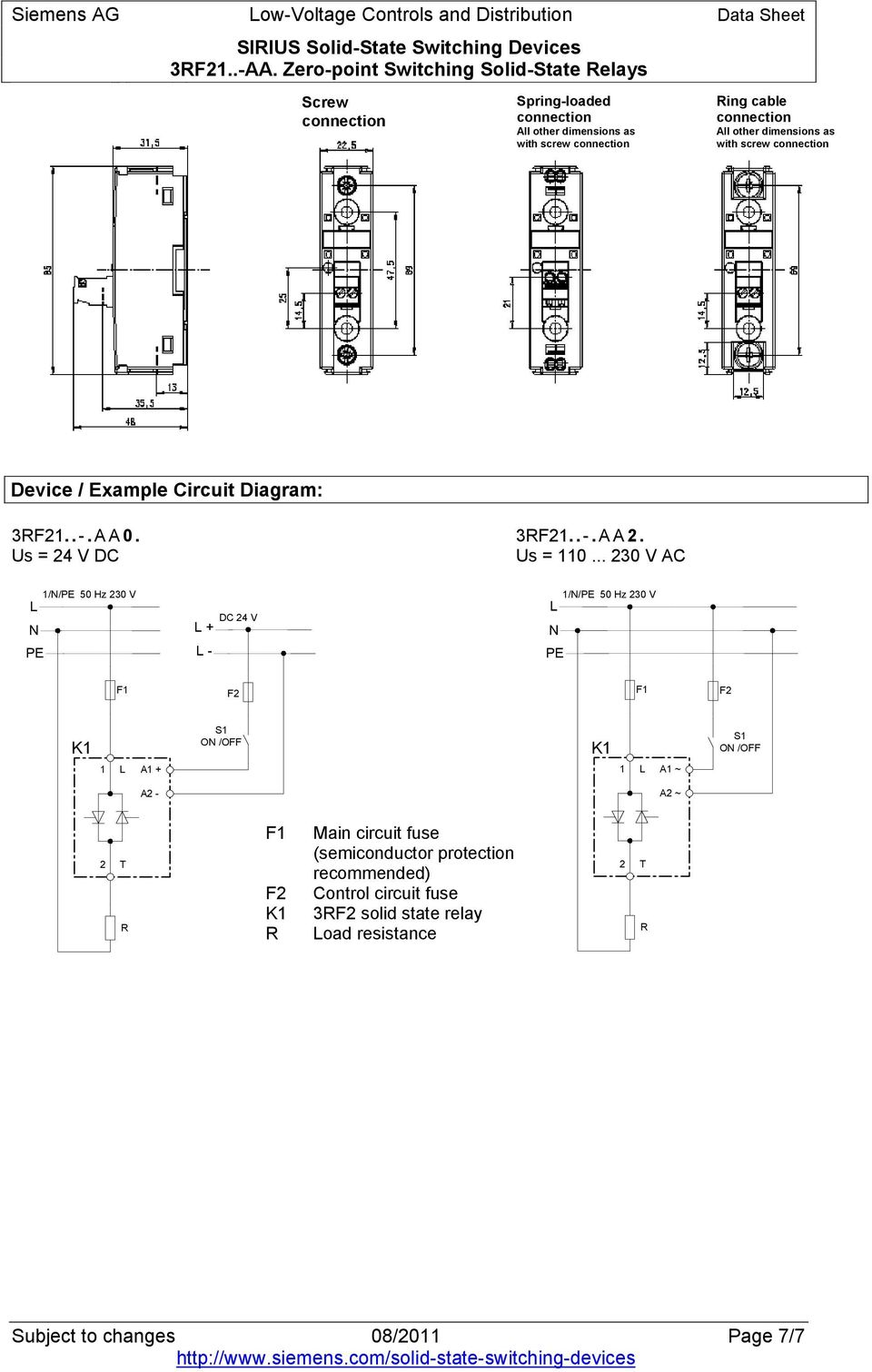 dimensions as with screw connection Device / Example Circuit Diagram: 3RF21..-. AA. Us = 24 V DC 3RF21..-. AA2. Us = 11.