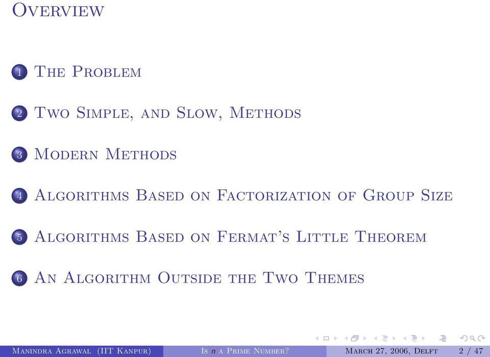 Fermat s Little Theorem 6 An Algorithm Outside the Two Themes Manindra