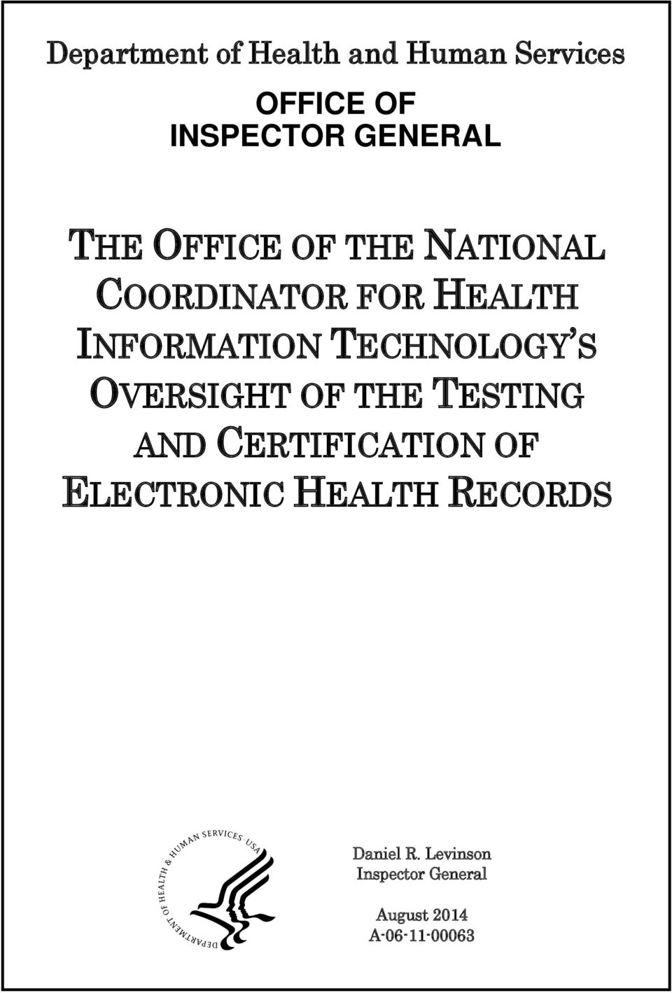 ELECTRONIC HEALTH RECORDS Inquiries about this report may be addressed to the Office of Public