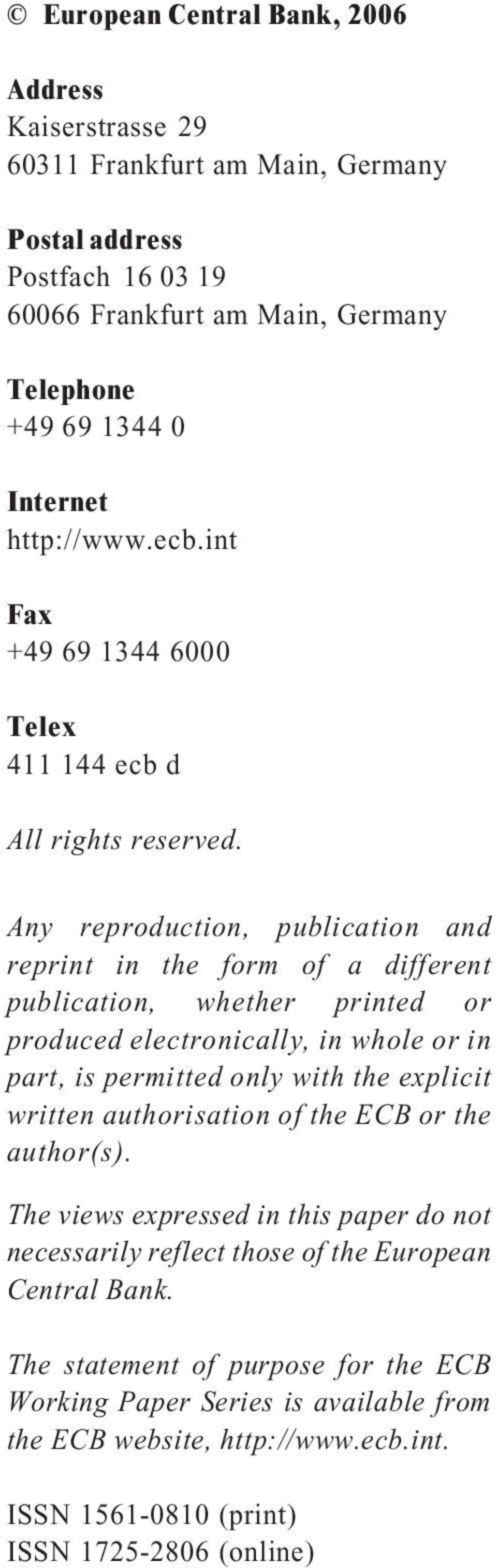 Any reproduction, publication and reprint in the form of a different publication, whether printed or produced electronically, in whole or in part, is permitted only with the explicit