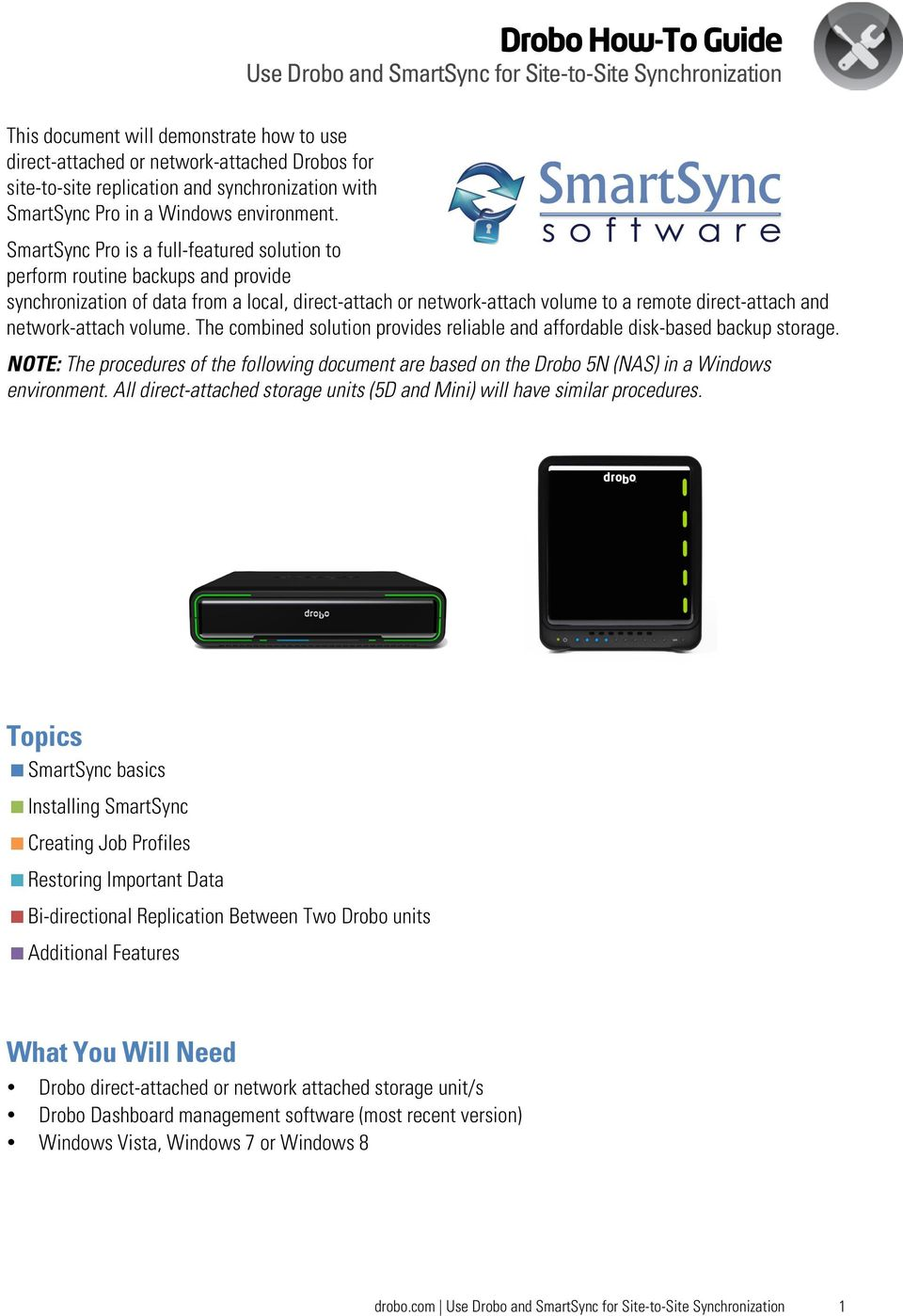 network-attach volume. The combined solution provides reliable and affordable disk-based backup storage.