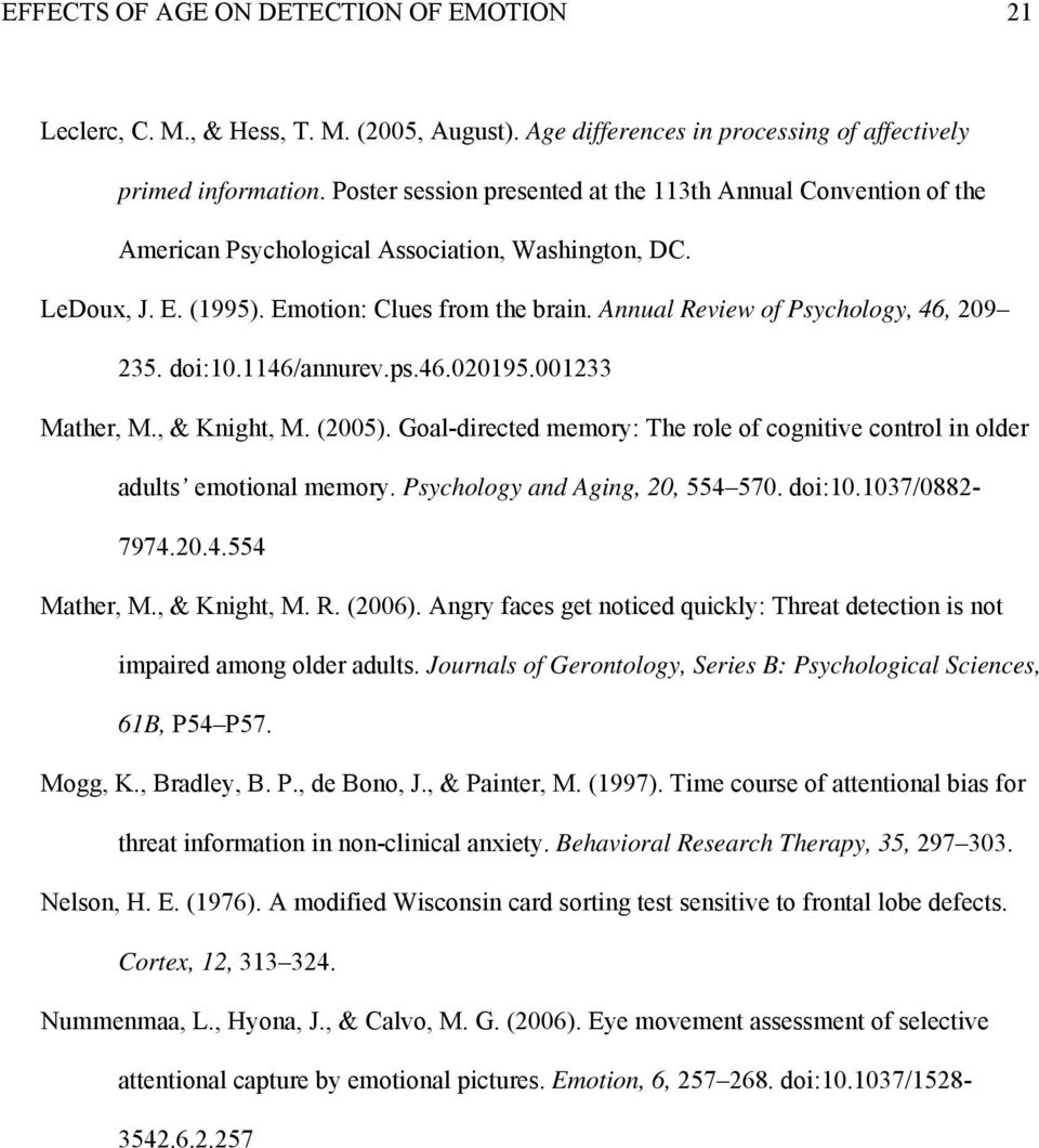 Annual Review of Psychology, 46, 209 235. doi:10.1146/annurev.ps.46.020195.001233 Mather, M., & Knight, M. (2005).