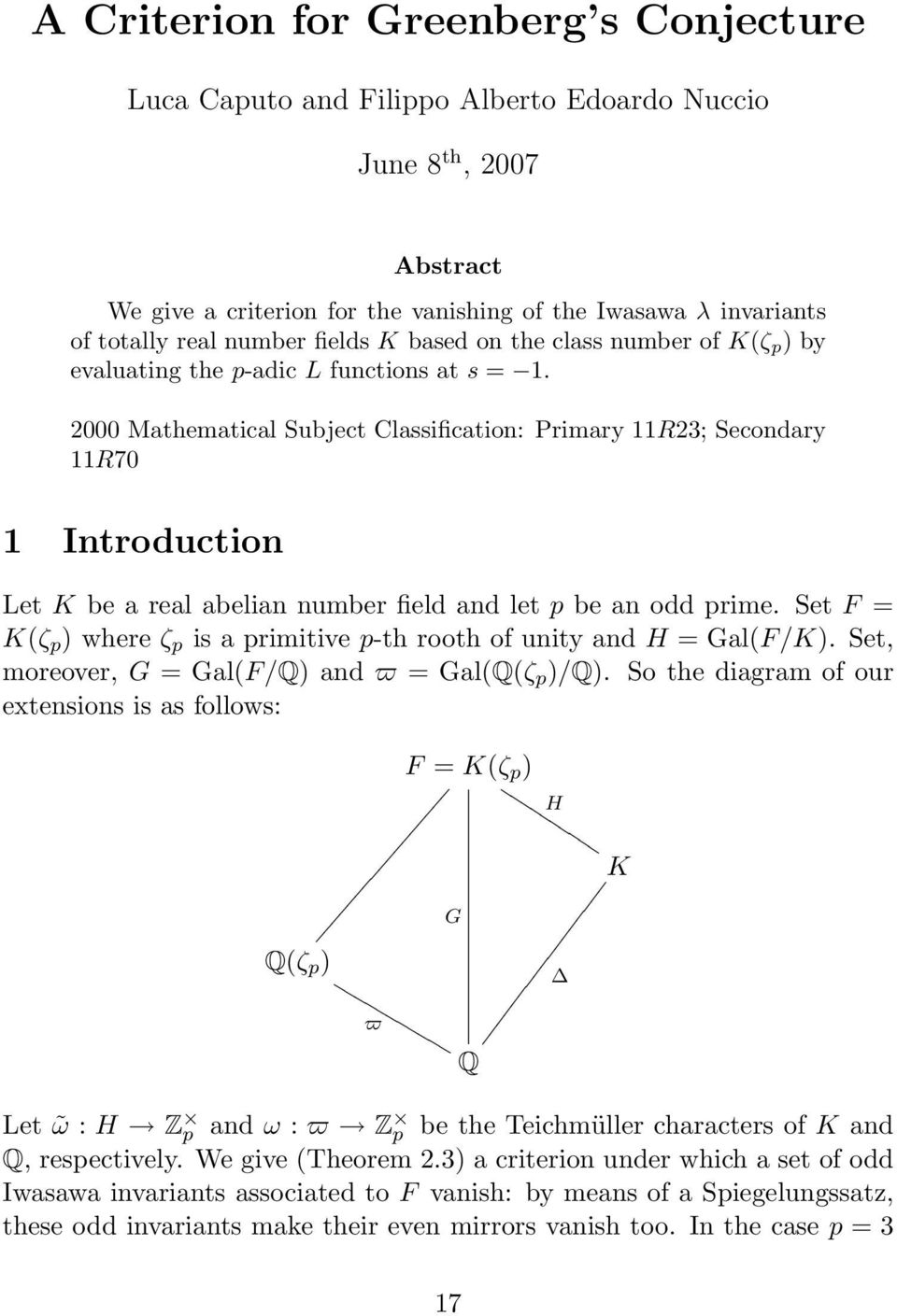2000 Mathematical Subject Classification: Primary 11R23; Secondary 11R70 1 Introduction Let K be a real abelian number field and let p be an odd prime.
