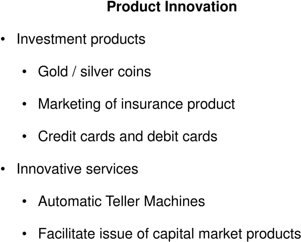cards and debit cards Innovative services Automatic