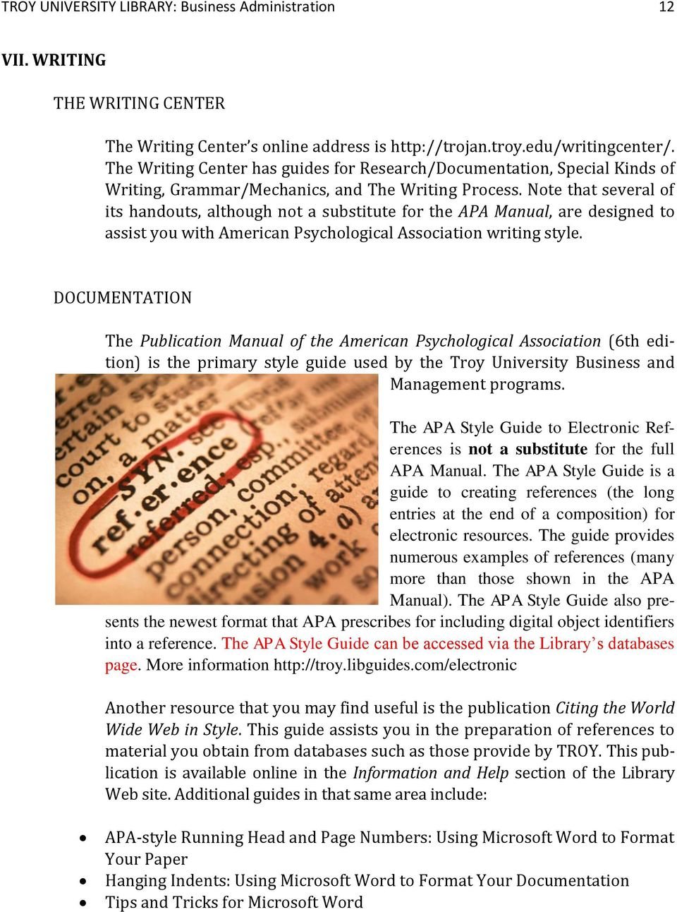 Note that several of its handouts, although not a substitute for the APA Manual, are designed to assist you with American Psychological Association writing style.