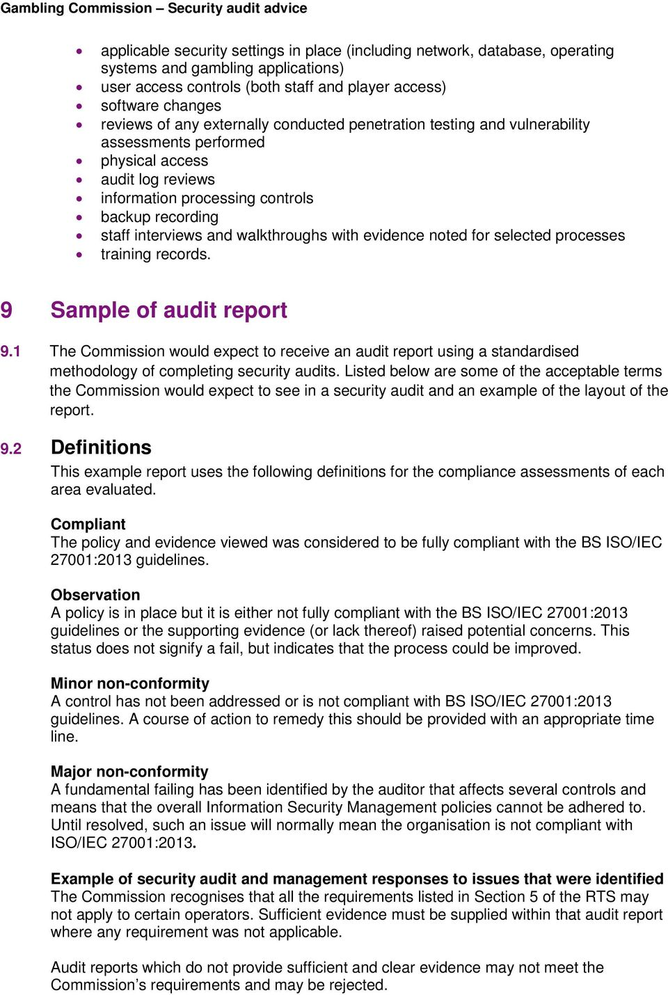 with evidence noted for selected processes training records. 9 Sample of audit report 9.