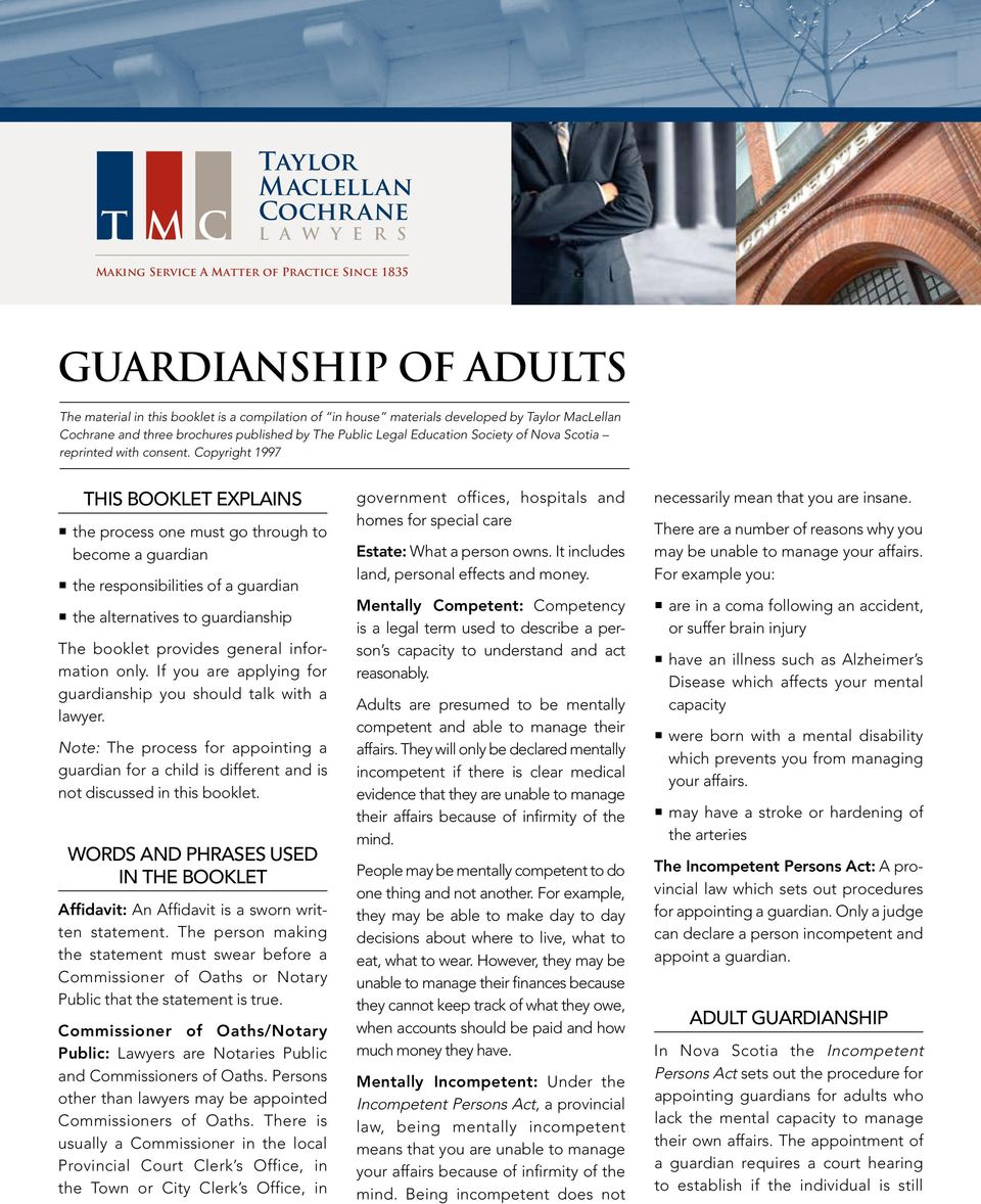 Copyright 1997 This Booklet Explains the process one must go through to become a guardian the responsibilities of a guardian the alternatives to guardianship The booklet provides general information