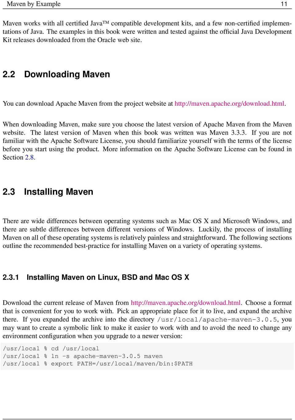 2 Downloading Maven You can download Apache Maven from the project website at http://maven.apache.org/download.html.