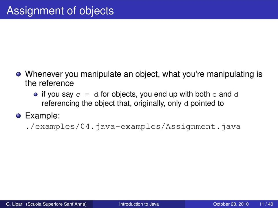 object that, originally, only d pointed to Example:./examples/04.