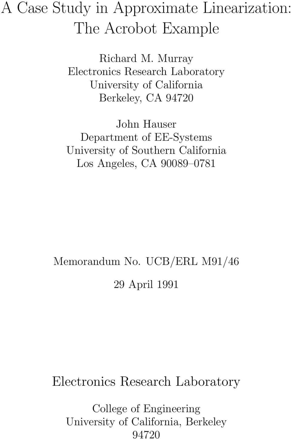 Department of EE-Systems University of Southern California Los Angeles, CA 90089 0781 Memorandum