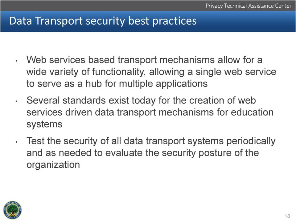 exist today for the creation of web services driven data transport mechanisms for education systems Test the