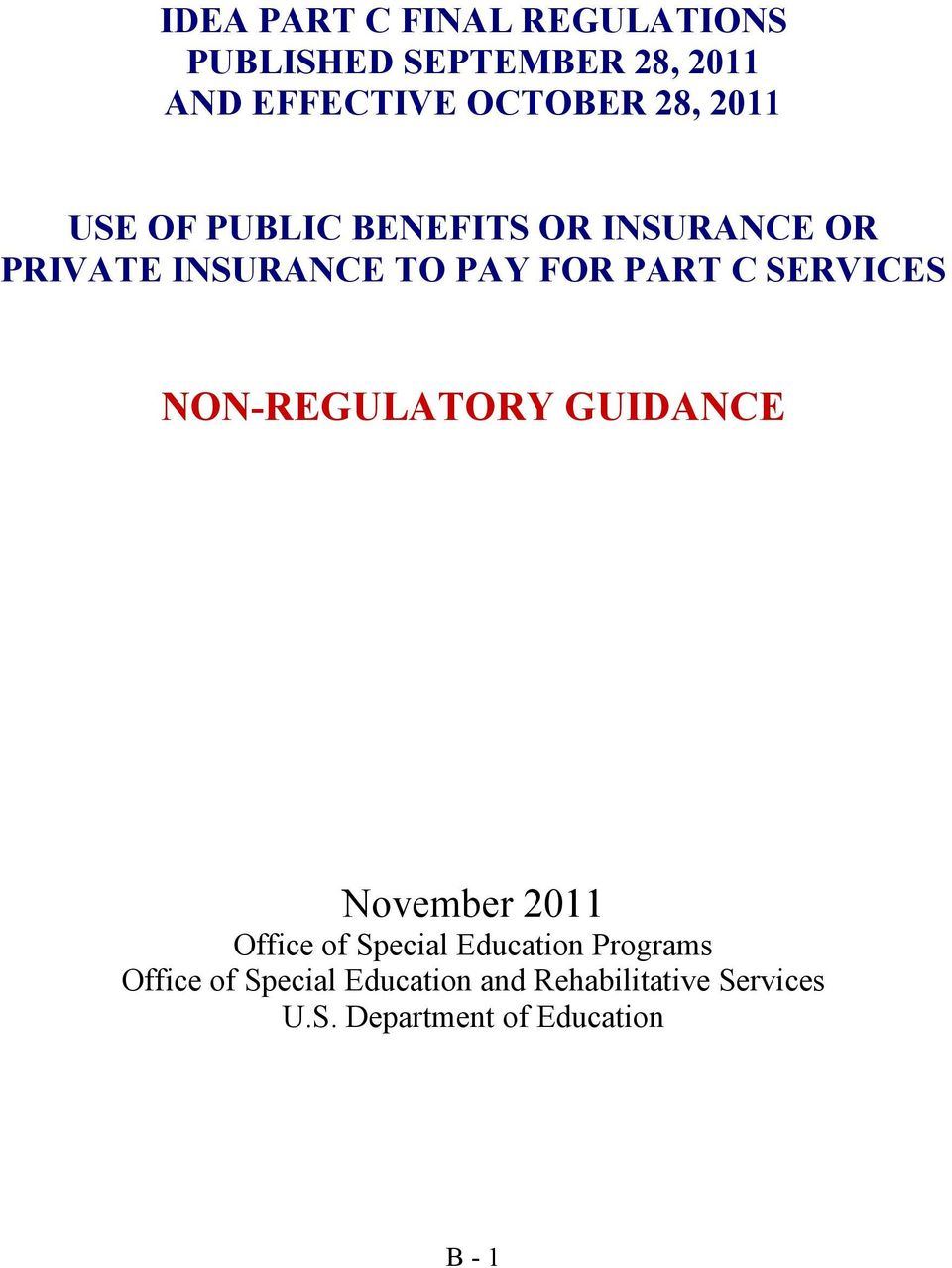 SERVICES NON-REGULATORY GUIDANCE November 2011 Office of Special Education Programs