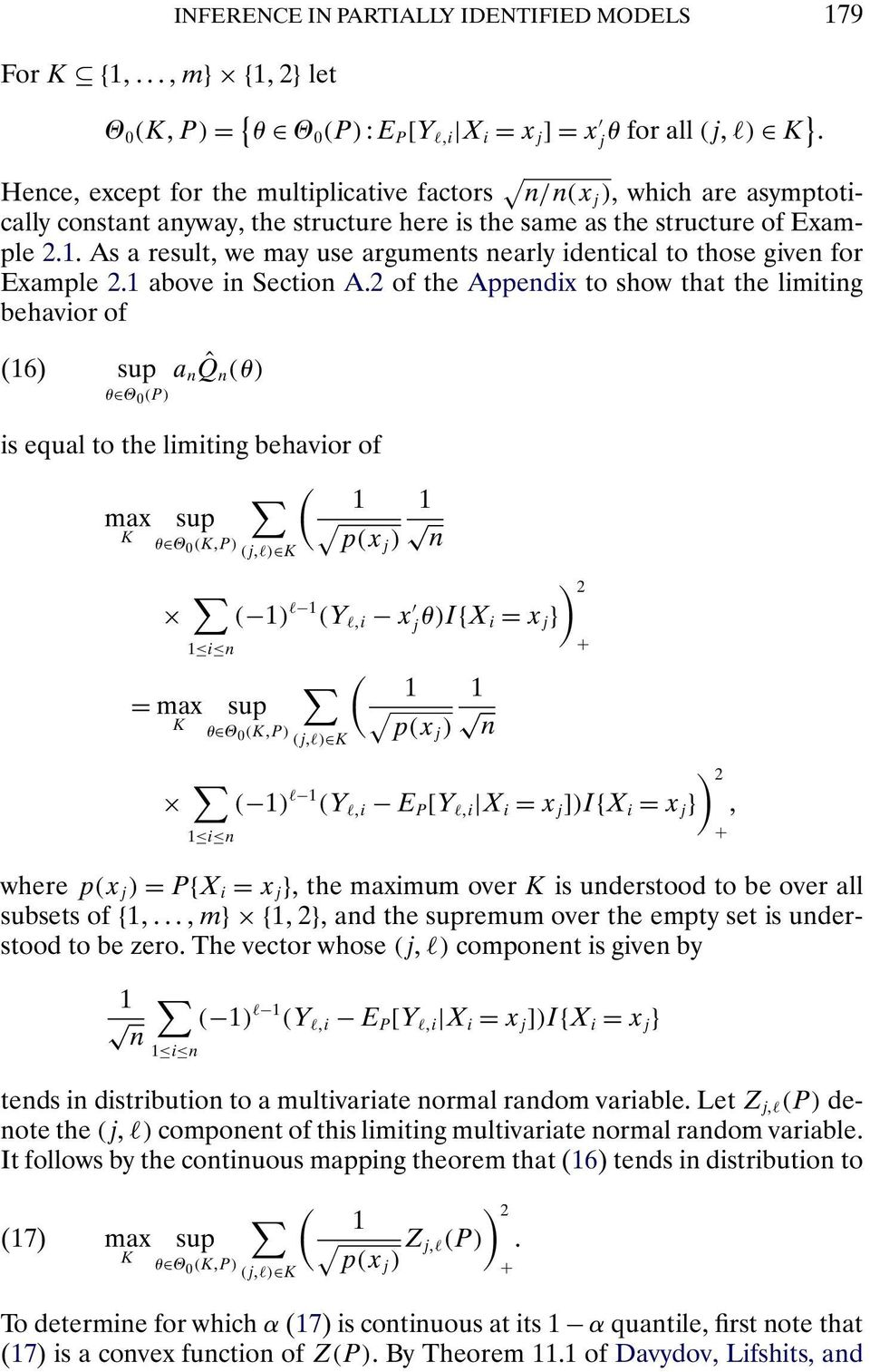 2 of the Appendix to show that the limiting behavior of (16) a n ˆQn (θ) θ Θ 0 (P) is equal to the limiting behavior of ( 1 1 K θ Θ 0 (K P) p(xj ) (j l) K n ( 1) l 1 (Y l i x θ)ix j i = x j = K 1 i n