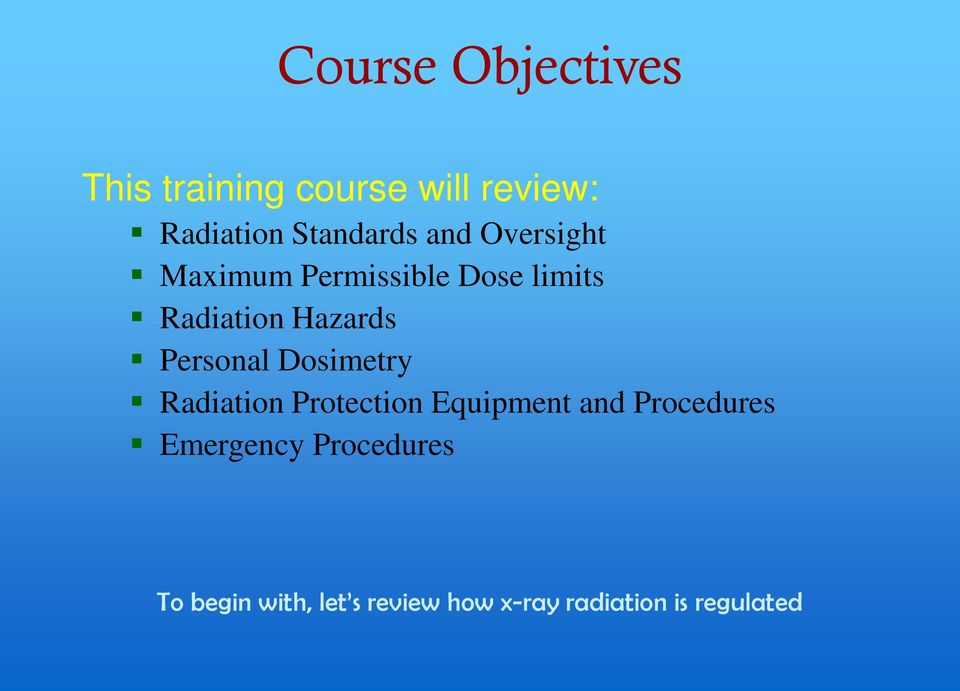 Hazards Personal Dosimetry Radiation Protection Equipment and