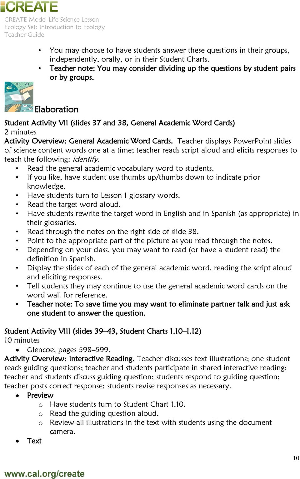 Elaboration Student Activity VII (slides 37 and 38, General Academic Word Cards) 2 minutes Activity Overview: General Academic Word Cards.