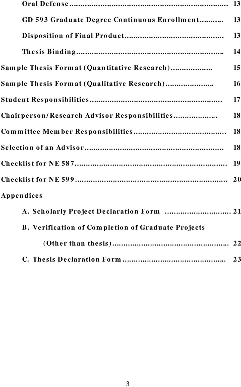 16 Student Responsibilities 17 Chairperson/Research Advisor Responsibilities.