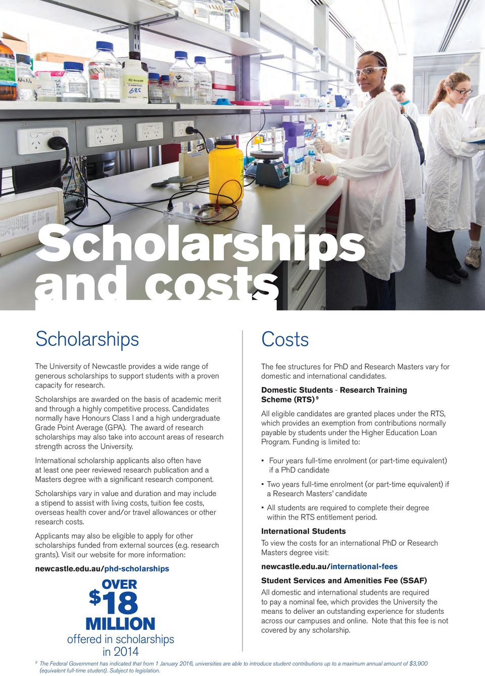The award of research scholarships may also take into account areas of research strength across the University.