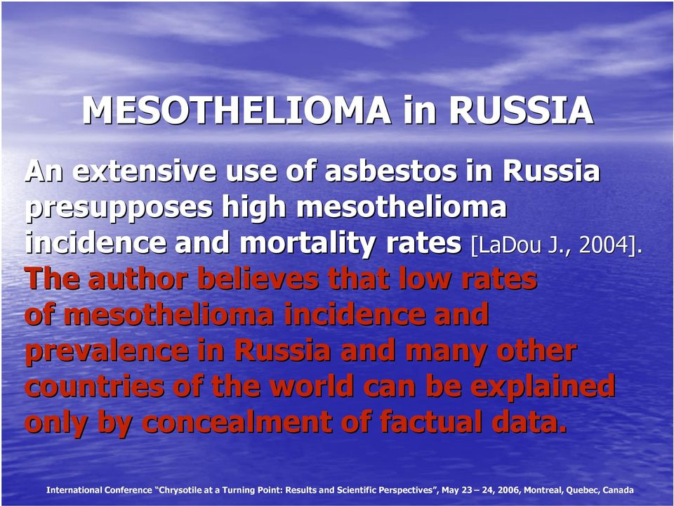 rates of mesothelioma incidence and prevalence in Russia and many other