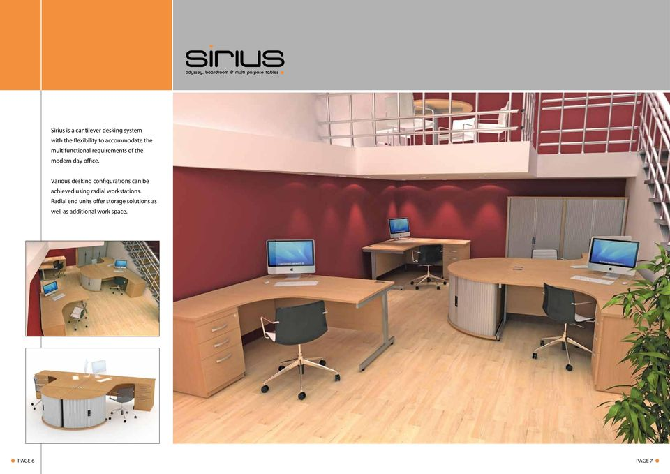 Various desking configurations can be achieved using radial workstations.