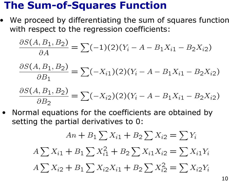 to the regression coefficients: Normal equations for the