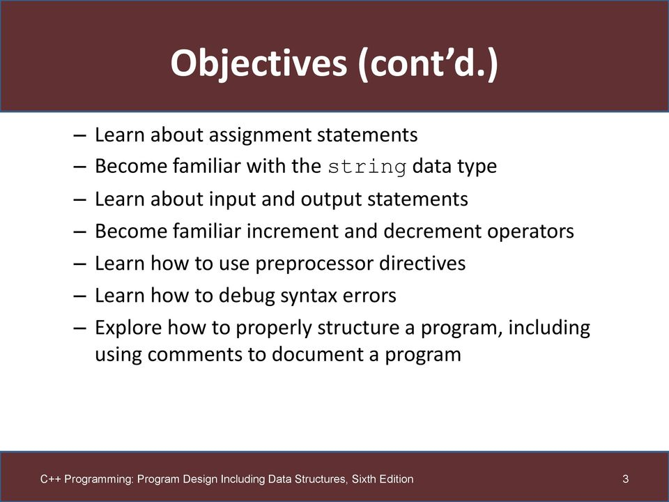 about input and output statements Become familiar increment and decrement operators