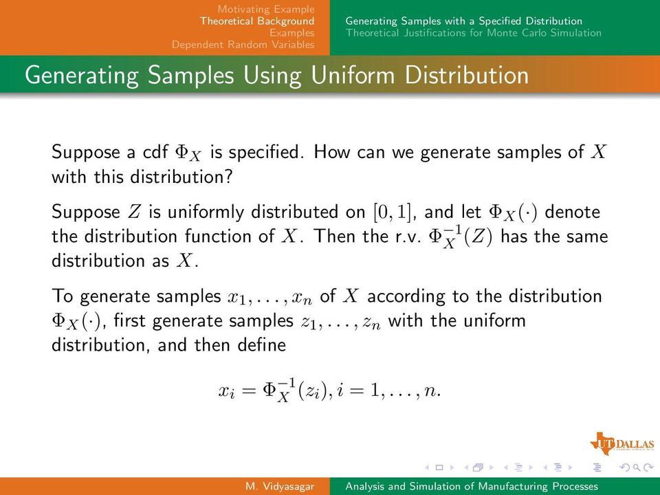 Suppose Z is uniformly distributed on [0, 1], and let Φ X ( ) denote the distribution function of X. Then the r.v.