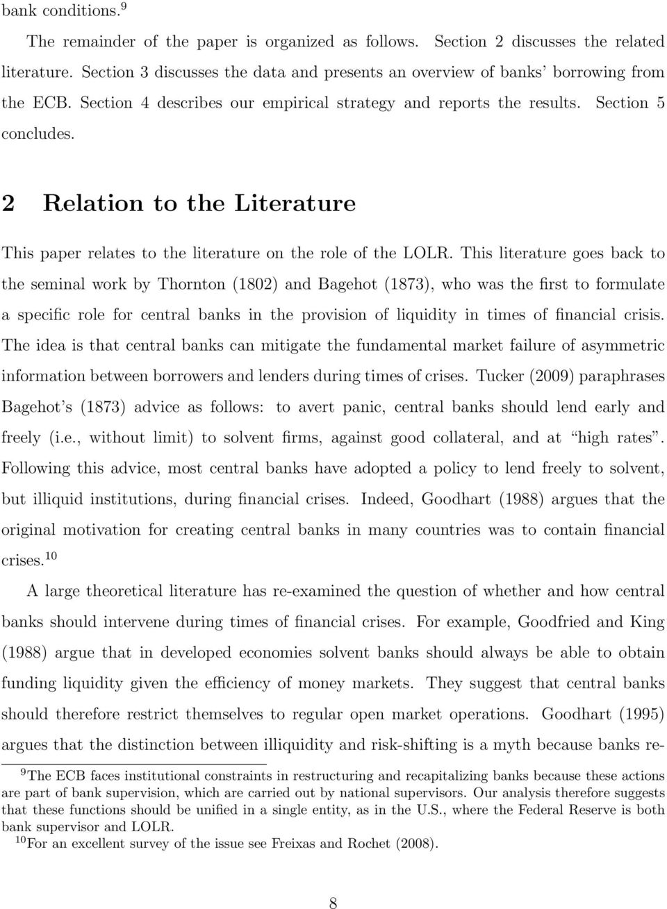 2 Relation to the Literature This paper relates to the literature on the role of the LOLR.