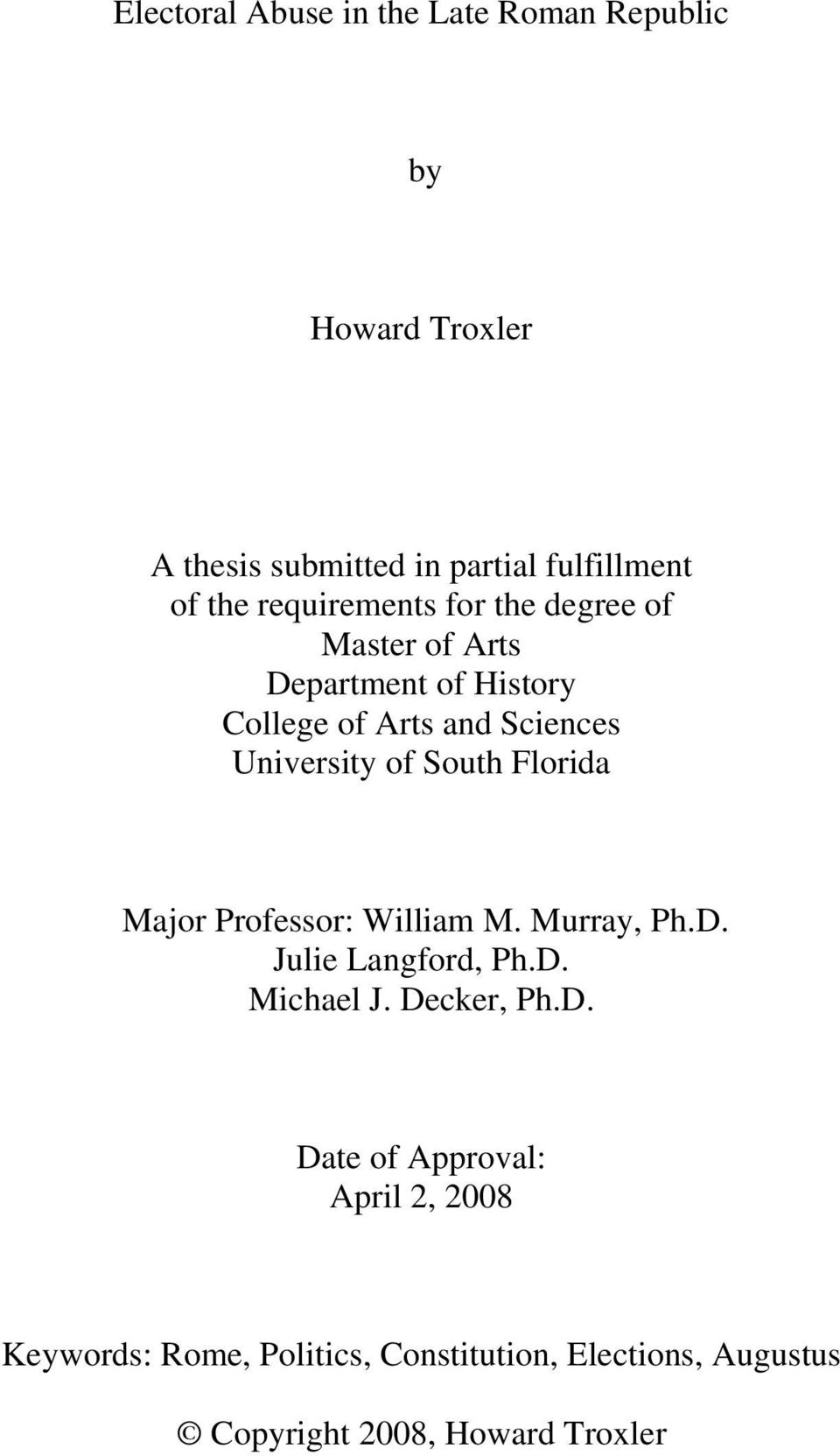 This thesis is submitted in partial fulfilment of the requirements