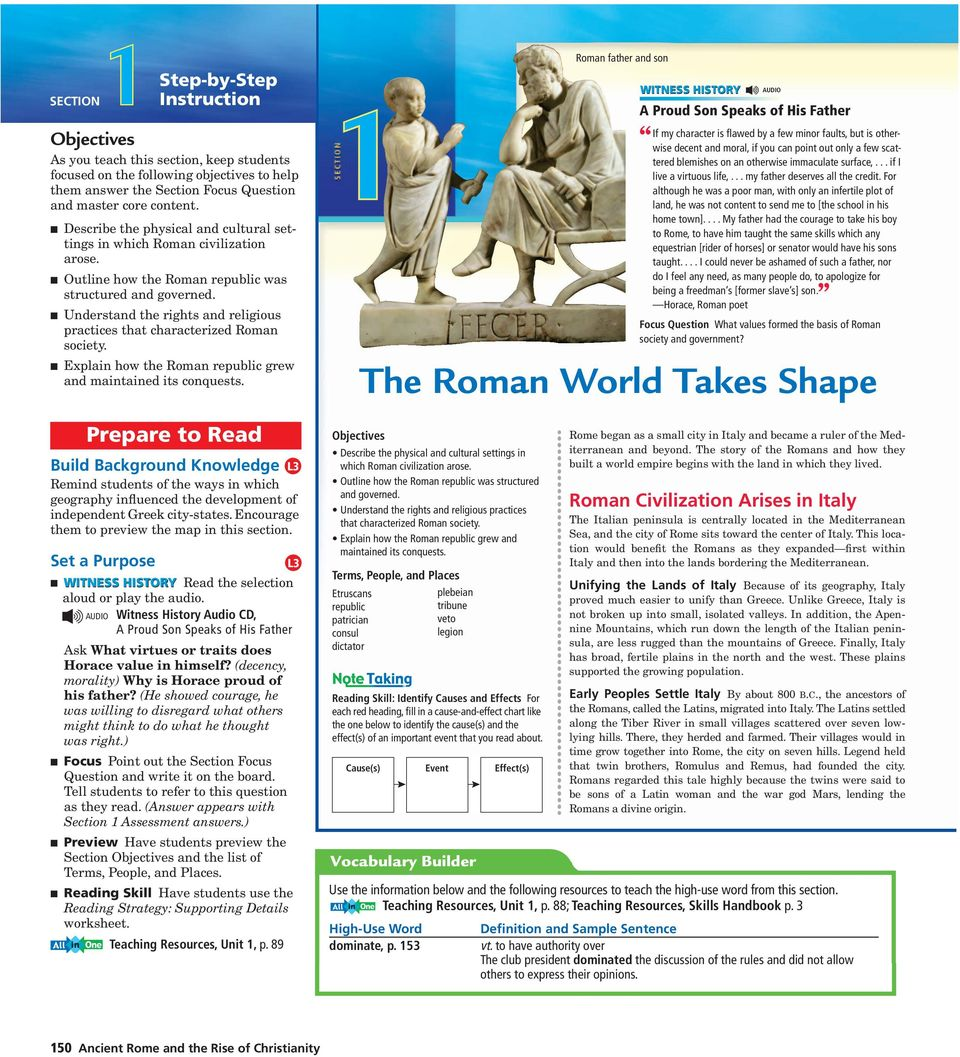 Understand the rights and religious practices that characterized Roman society. Explain how the Roman republic grew and maintained its conquests.