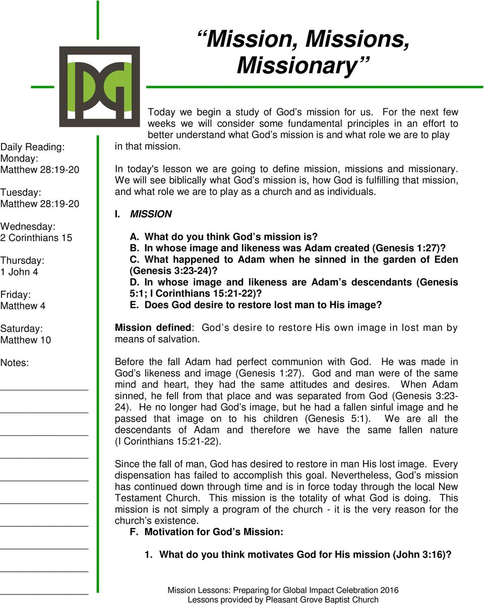 In today's lesson we are going to define mission, missions and missionary.