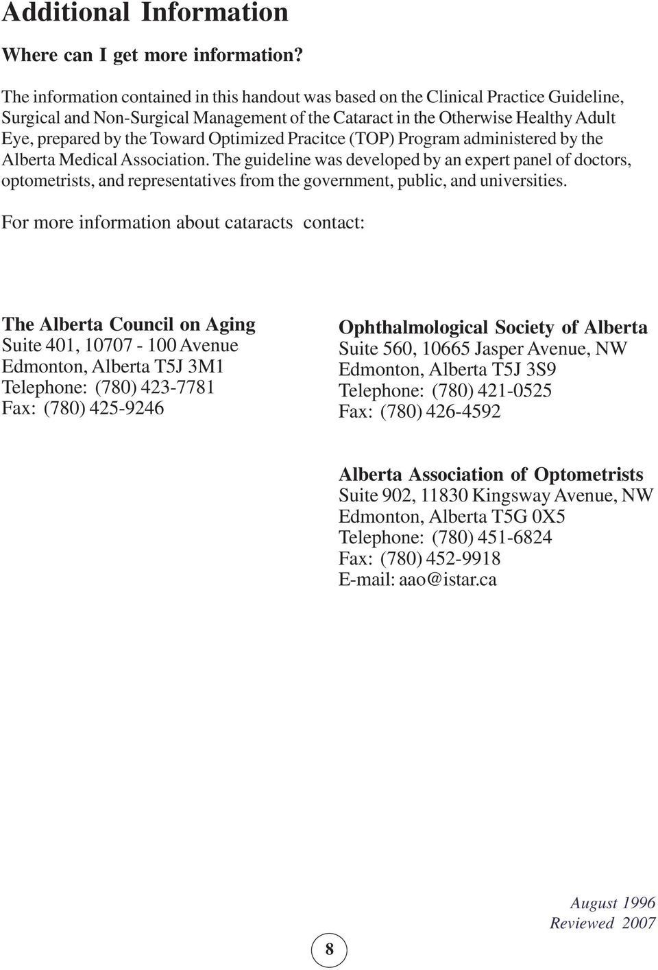 Optimized Pracitce (TOP) Program administered by the Alberta Medical Association.