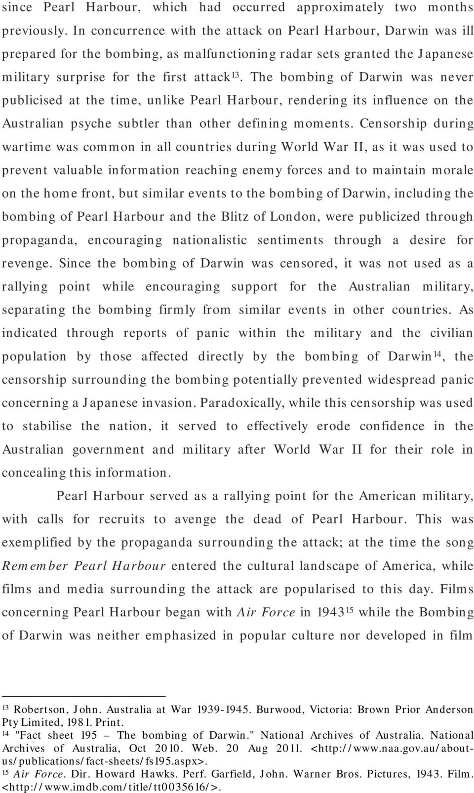 bombing of darwin essay Tok essay 2016 cargado por emma  a great example of this is darwin's theory of  it is historically significant as it depicts a bombing in a town called.
