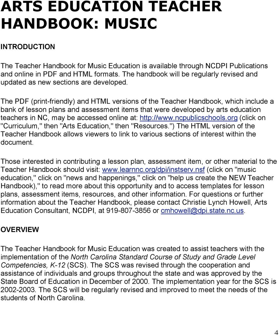 The PDF (print-friendly) and HTML versions of the Teacher Handbook, which include a bank of lesson plans and assessment items that were developed by arts education teachers in NC, may be accessed