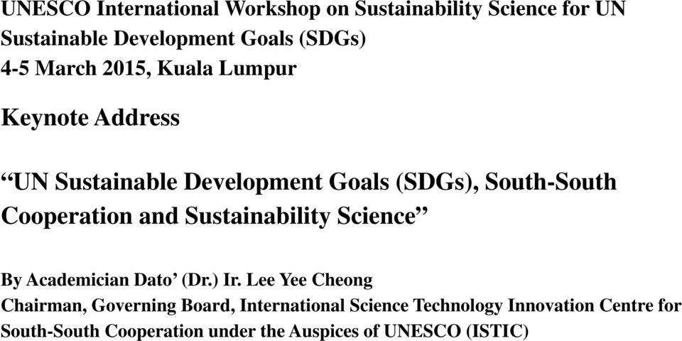 and Sustainability Science By Academician Dato (Dr.) Ir.