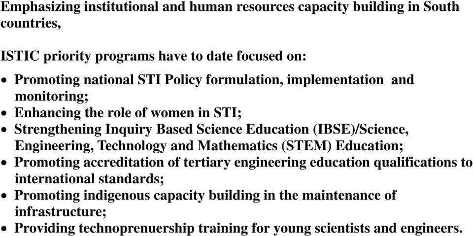 Engineering, Technology and Mathematics (STEM) Education; Promoting accreditation of tertiary engineering education qualifications to international