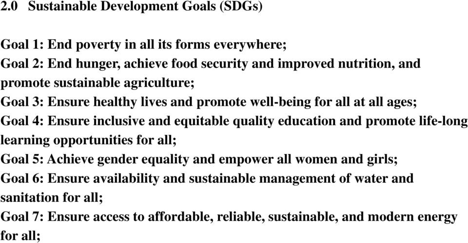 equitable quality education and promote life-long learning opportunities for all; Goal 5: Achieve gender equality and empower all women and girls; Goal