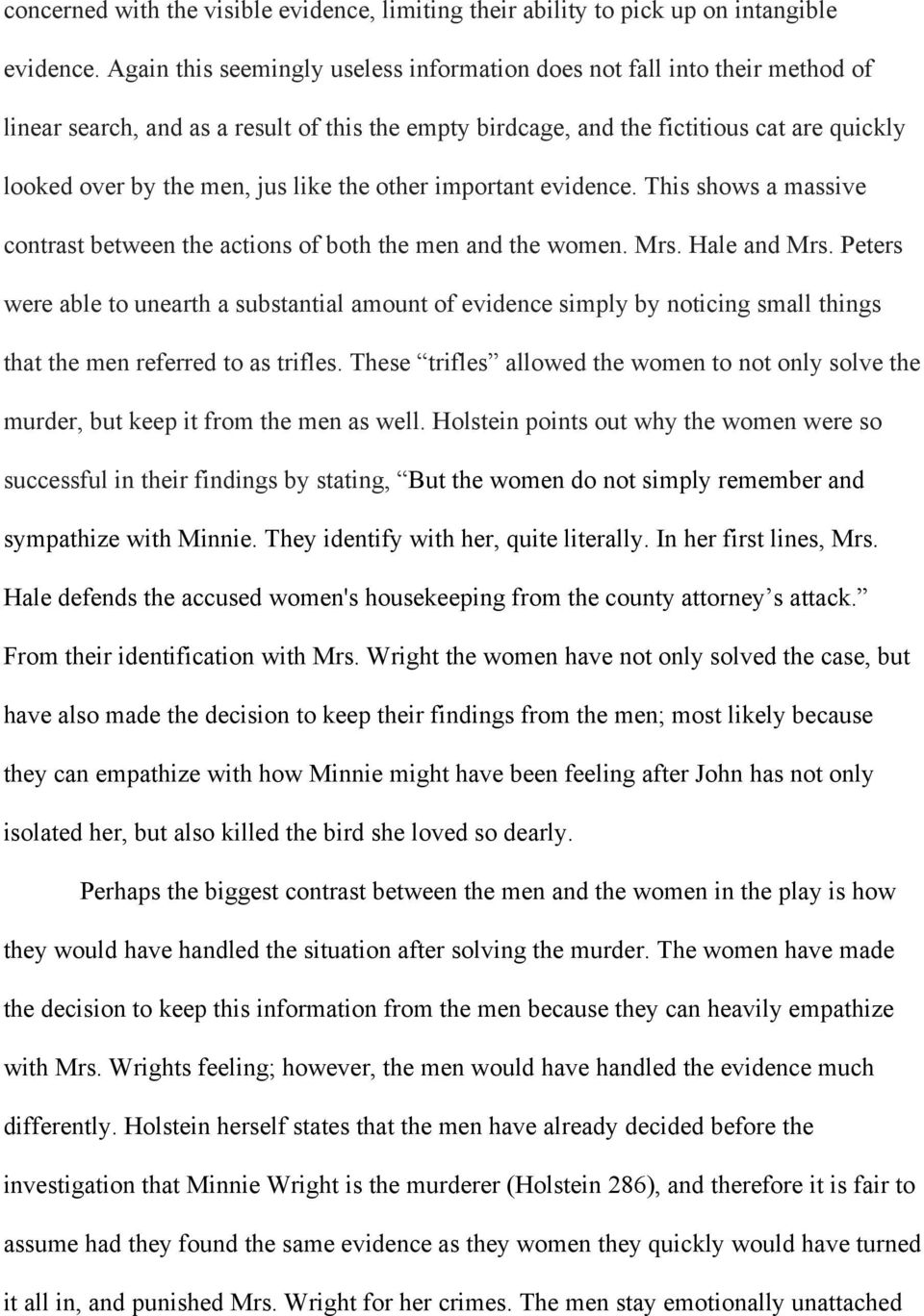 contrast essay in trifles between mrs hale and mrs peters Essay/women-s-trifles contrast paper about the ironies in jonathan swift's a modest proposal and susan glaspell's trifles mrs hale and mrs peters.