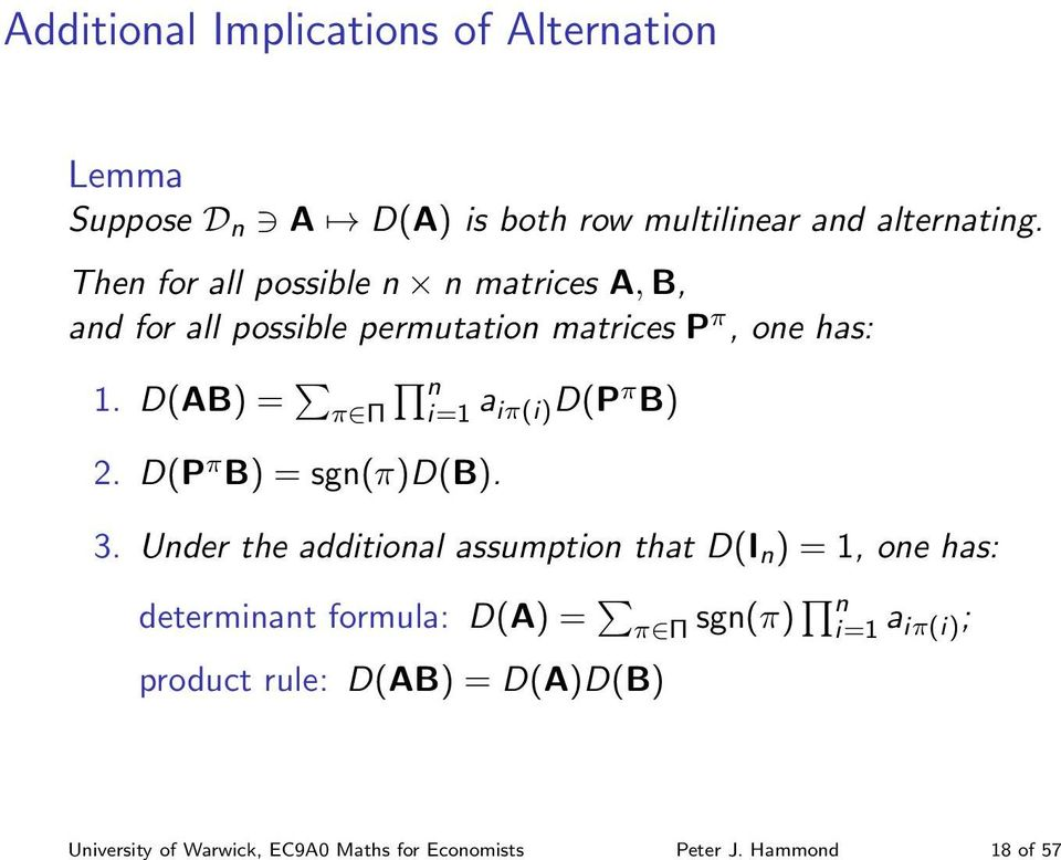 Then for all possible n n matrices A, B, and for all possible permutation matrices P π, one has: 1.
