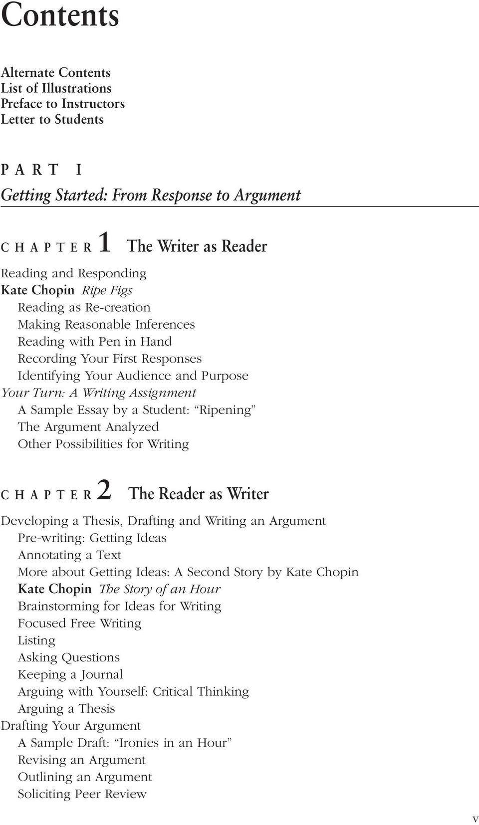 contents getting started from response to argument p art i a sample essay by a student ripening the argument analyzed other possibilities for writing chapter2
